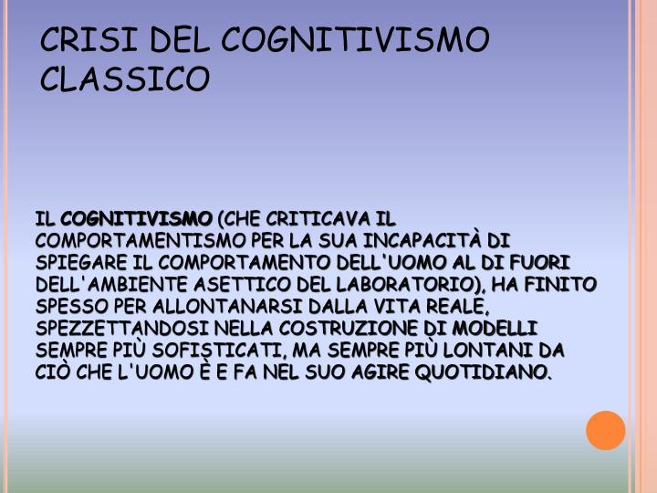 CRISI DEL COGNITIVISMO CLASSICO