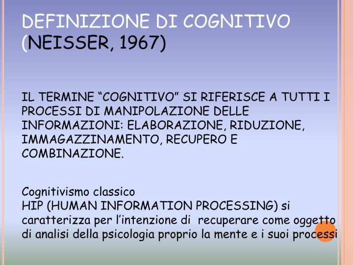 DEFINIZIONE DI COGNITIVO (