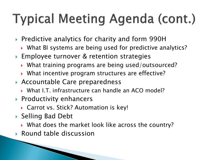 Typical Meeting Agenda (cont.)