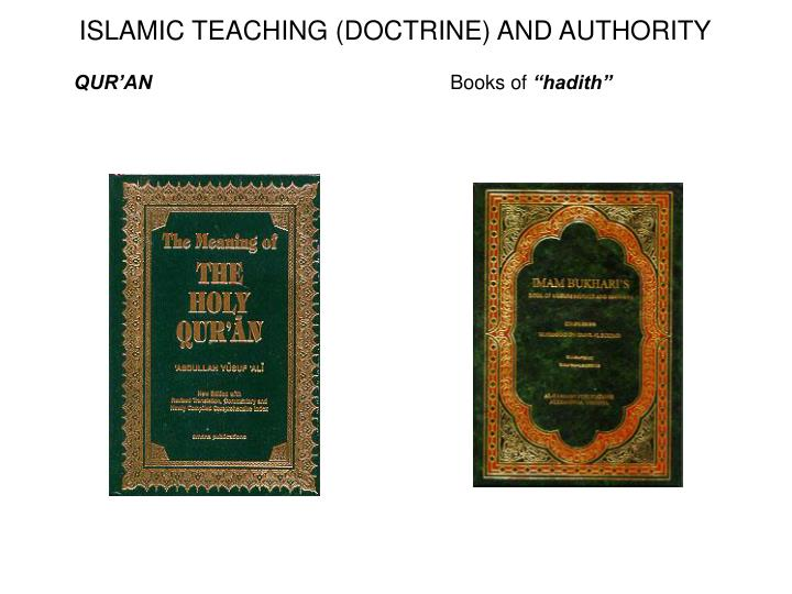 ISLAMIC TEACHING (DOCTRINE) AND AUTHORITY