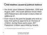 c hild fatalities caused by political violence