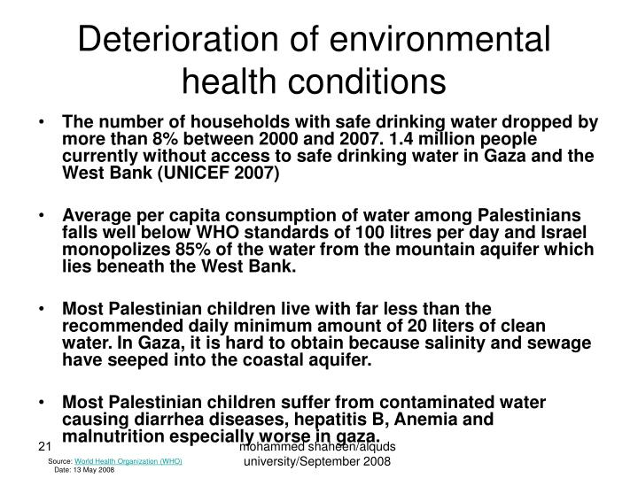 Deterioration of environmental health conditions
