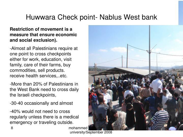 Huwwara Check point- Nablus West bank