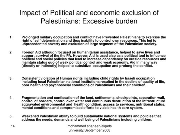 Impact of Political and economic exclusion of Palestinians: Excessive burden