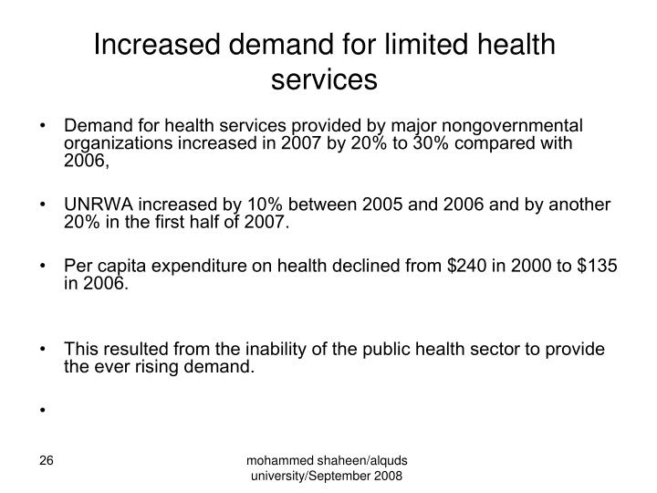 Increased demand for limited health services
