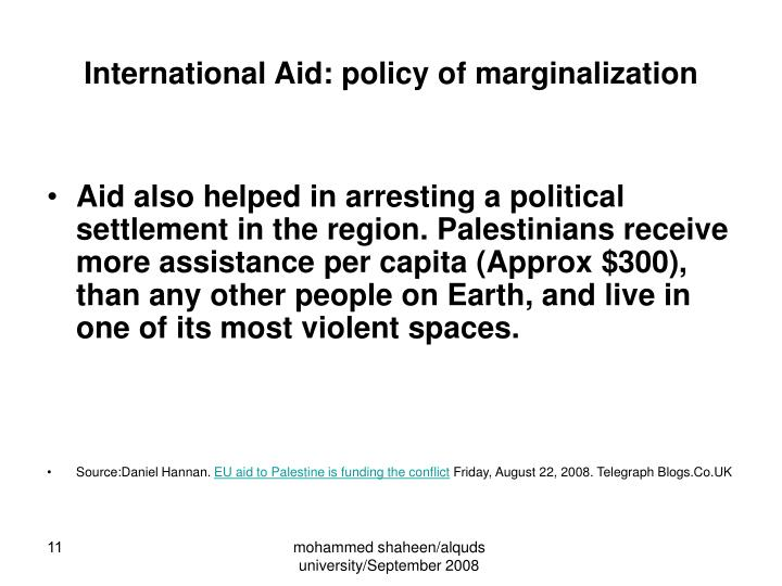 International Aid: policy of marginalization