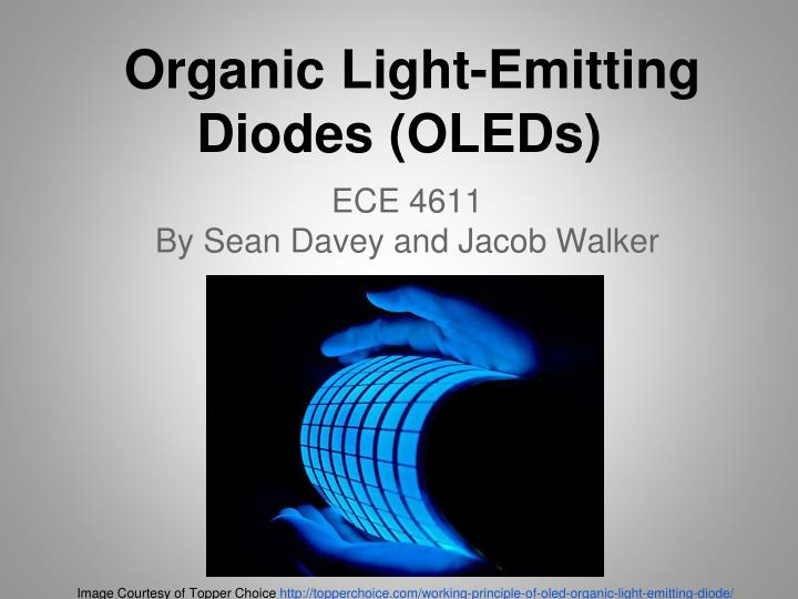 PPT - Organic Light-Emitting Diodes (OLEDs) PowerPoint ...