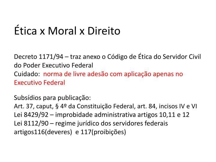 Ética x Moral x Direito