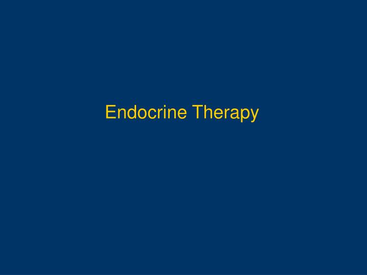 Endocrine Therapy