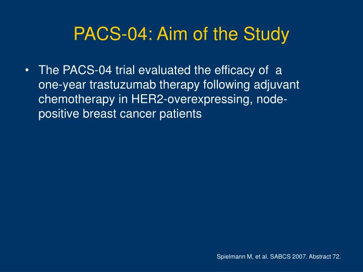 PACS-04: Aim of the Study
