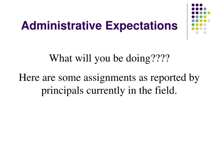 Administrative Expectations