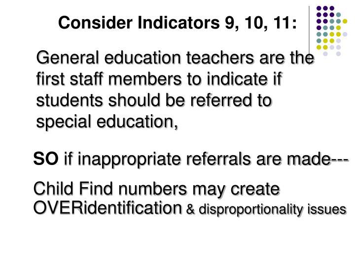 Consider Indicators 9, 10, 11: