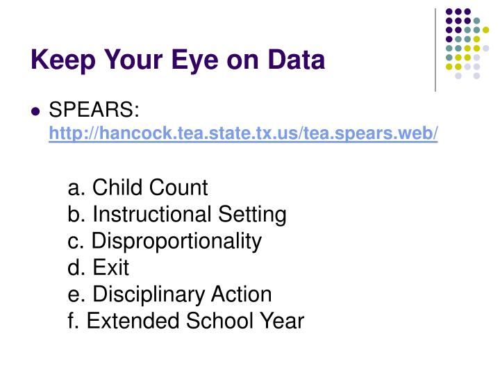 Keep Your Eye on Data