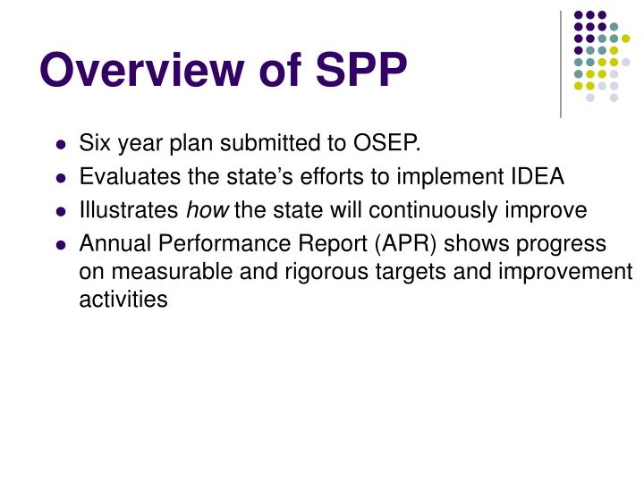 Overview of SPP