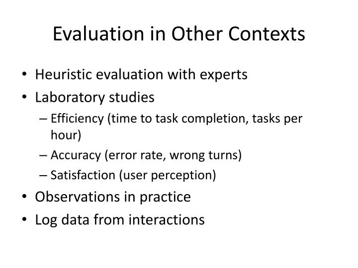 Evaluation in Other Contexts