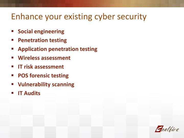 Enhance your existing cyber security