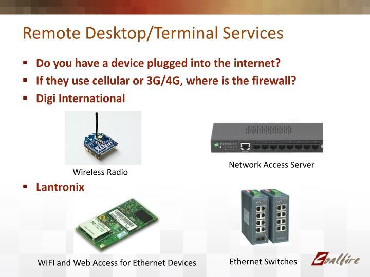 Remote Desktop/Terminal Services