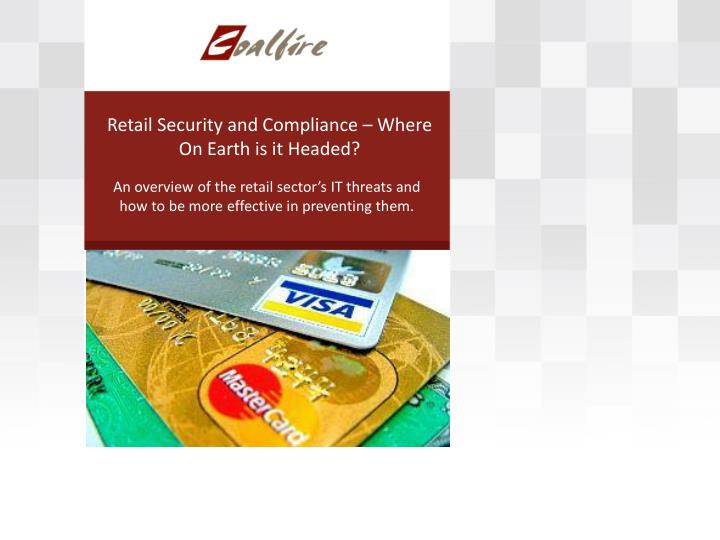Retail security and compliance where on earth is it headed