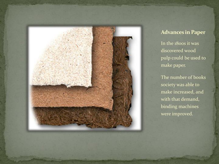 Advances in Paper