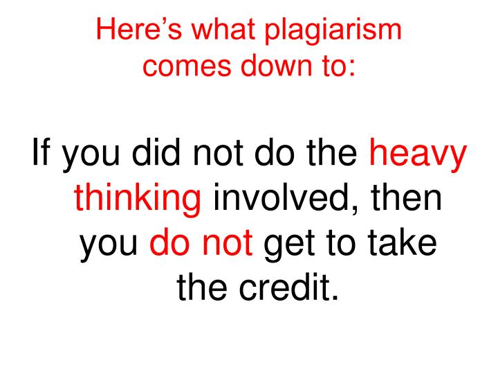 Here's what plagiarism
