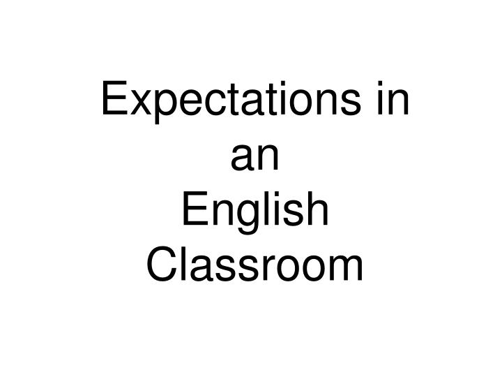 Expectations in an