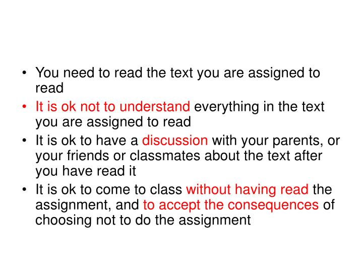 You need to read the text you are assigned to read
