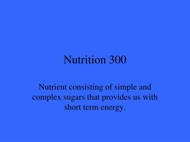 Nutrition 300
