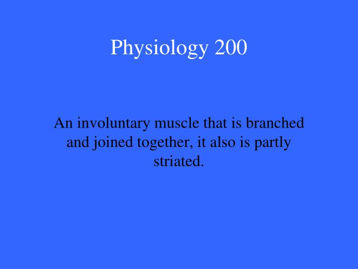 Physiology 200