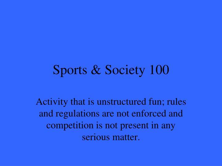 Sports & Society 100