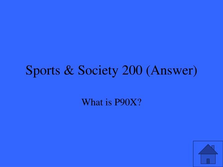 Sports & Society 200 (Answer)