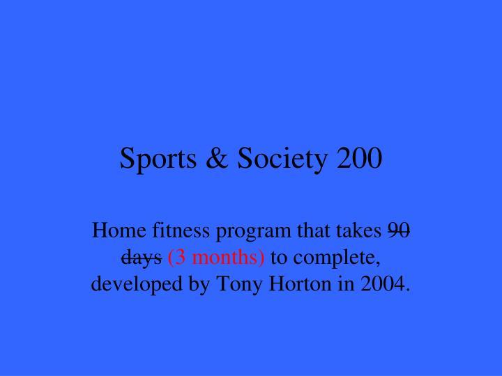 Sports & Society 200
