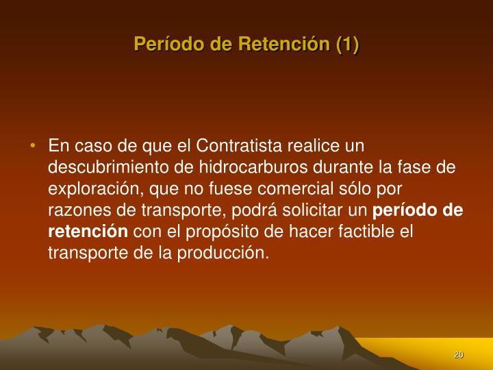 Período de Retención (1)