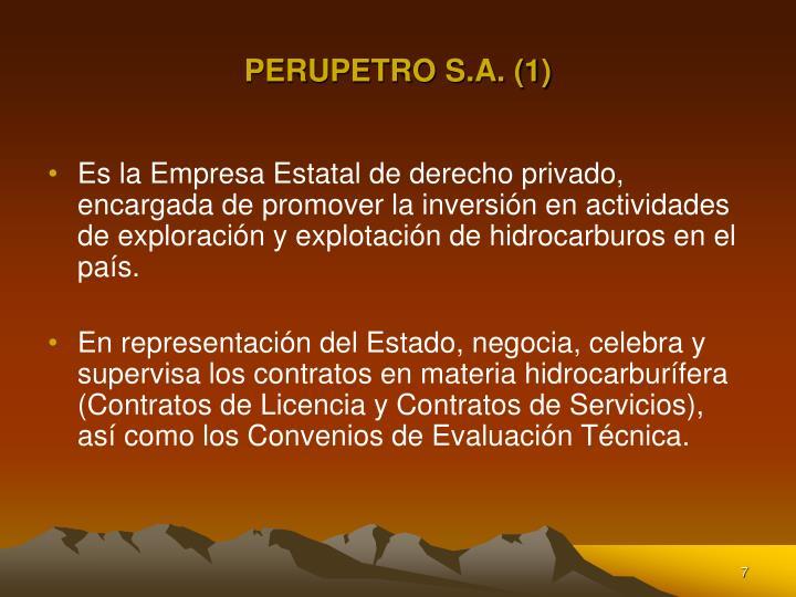 PERUPETRO S.A. (1)