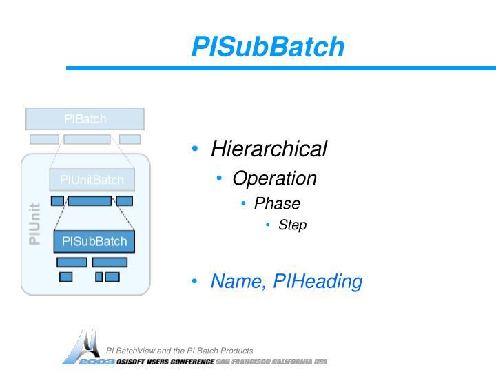PISubBatch
