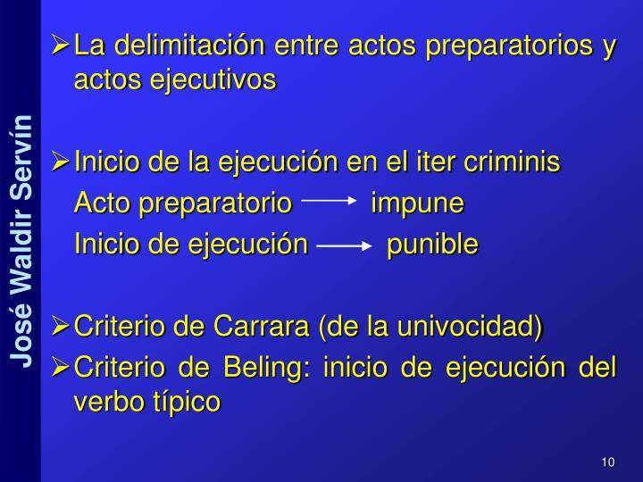 La delimitación entre actos preparatorios y actos ejecutivos