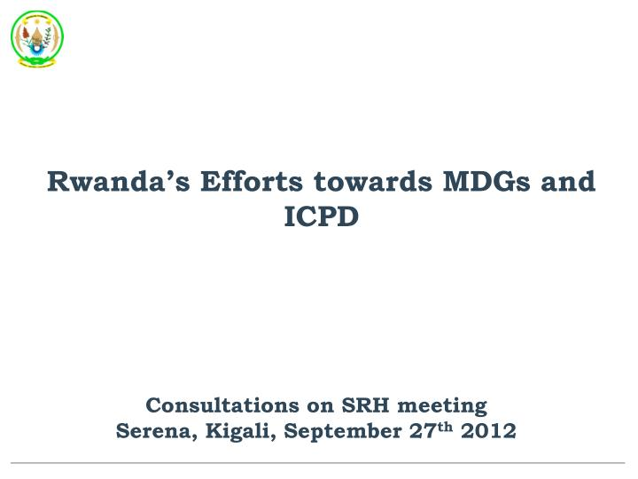 Rwanda's Efforts towards MDGs and ICPD
