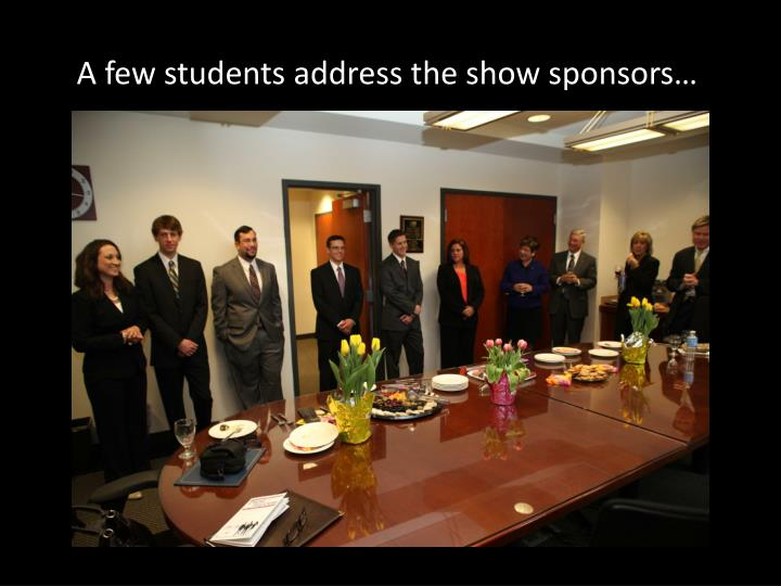 A few students address the show sponsors…