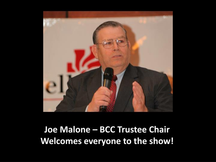 Joe Malone – BCC Trustee Chair