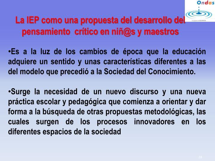 La IEP como una propuesta del desarrollo del pensamiento  crítico en