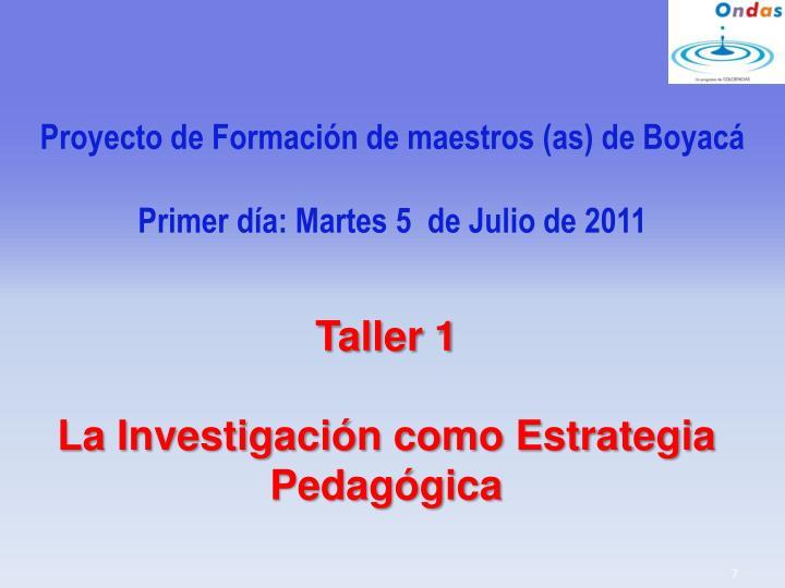 Proyecto de Formación de maestros (as) de