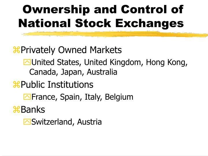 Ownership and Control of National Stock Exchanges