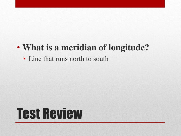 What is a meridian of longitude?