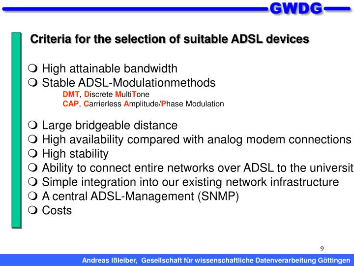 Criteria for the selection of suitable ADSL devices
