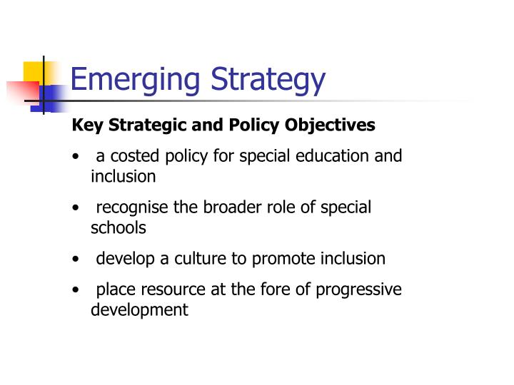 Key Strategic and Policy Objectives