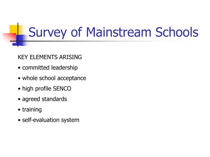 Survey of Mainstream Schools