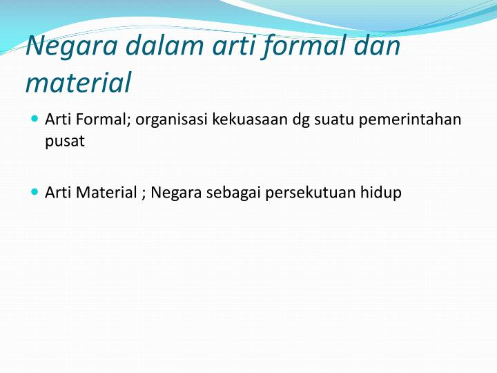 Negara dalam arti formal dan material