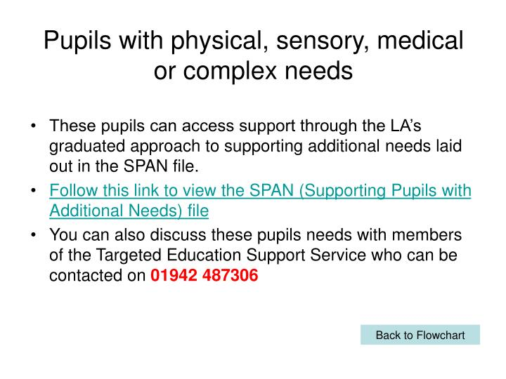 Pupils with physical, sensory, medical or complex needs