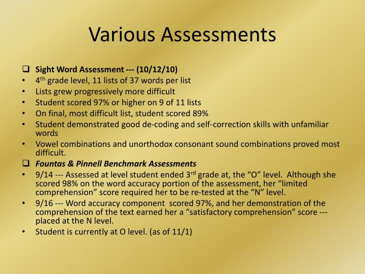 Various Assessments