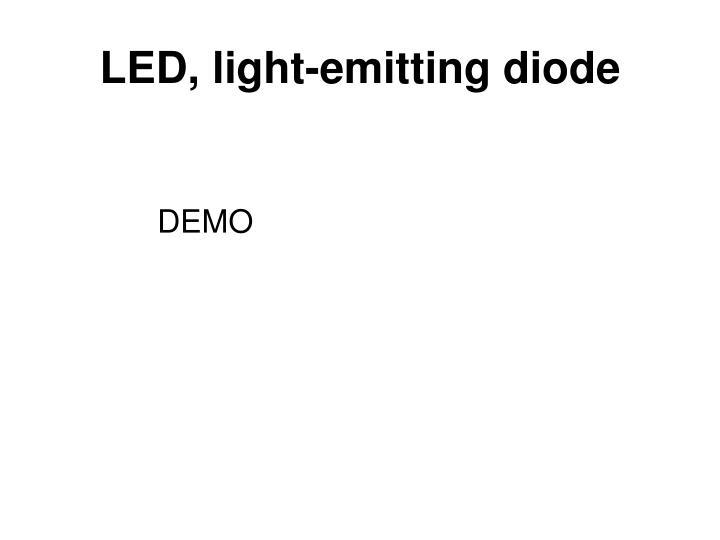 LED, light-emitting diode