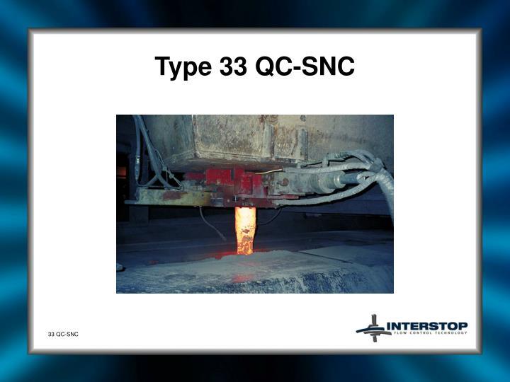 Type 33 QC-SNC